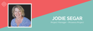 Meet Jodie – Prowess Project Manager