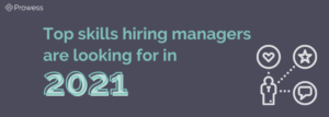Top skills hiring managers are looking for in 2021