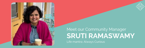 Meet Sruti Ramaswamy, Community Manager